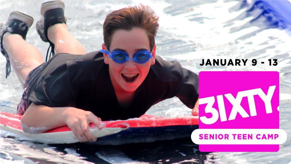Three Sixty Summer Senior Teen Camp