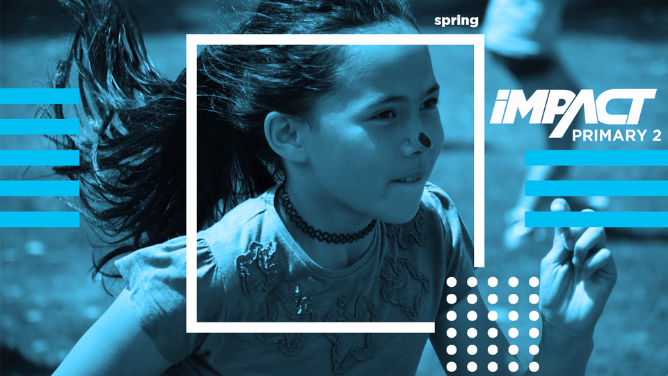 Impact Spring Primary Camp Two