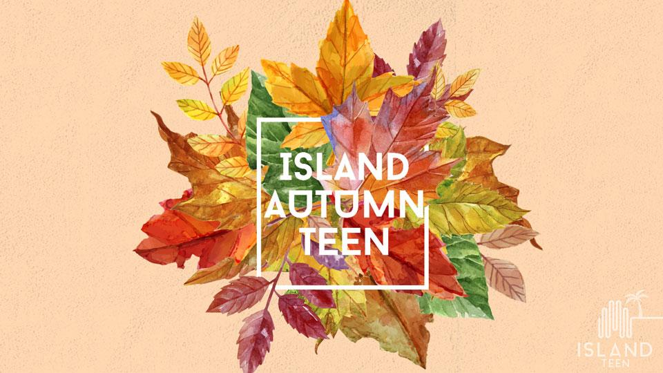 The Island Autumn Teen Camp